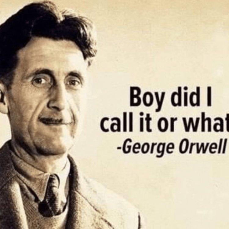 George Orwell call it.jpg